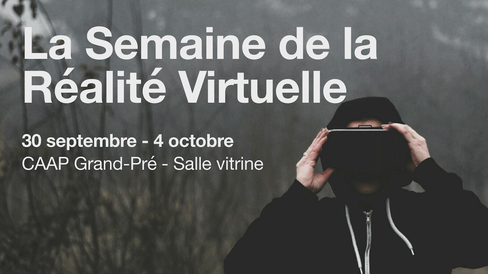 La semaine de la Réalité Virtuelle